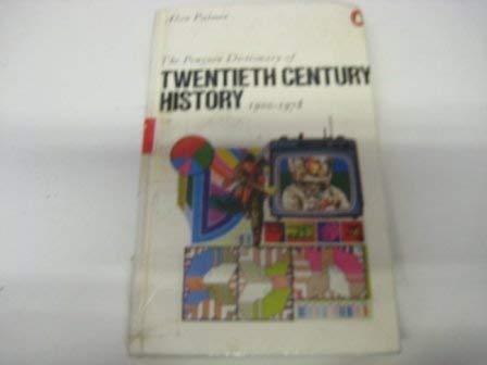 9780713911961: The Penguin Dictionary of Twentieth Century History