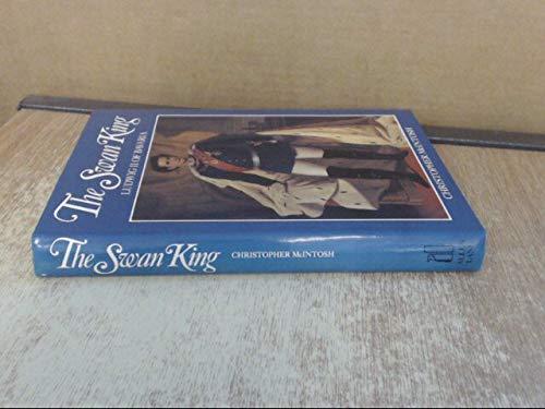 9780713912043: The Swan King: Ludwig II of Bavaria