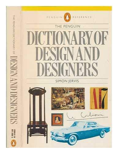 9780713912326: The Penguin Dictionary of Design and Designers