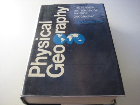 9780713912562: The Penguin Dictionary of Physical Geography