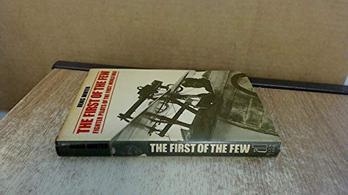 9780713912784: The First of the Few; Fighter Pilots of the First World War