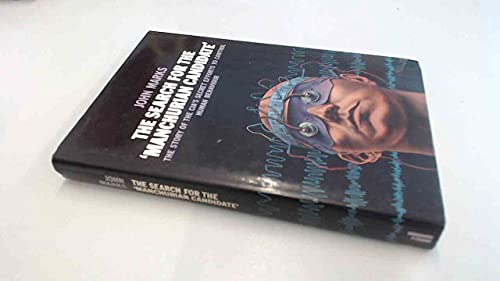 9780713912791: Search For The 'manchurian Candidate' - Cia And Mind Control