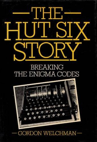 9780713912944: The Hut Six story: breaking the Enigma codes