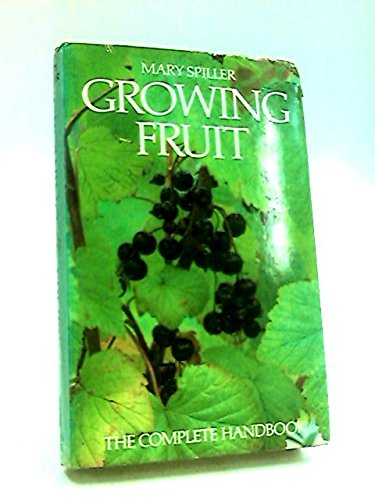 9780713913002: Growing Fruit