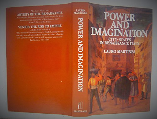 9780713913149: Power and Imagination: City-states in Renaissance Italy