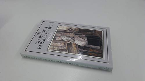 9780713913279: The diary of a farmer's wife, 1796-1797