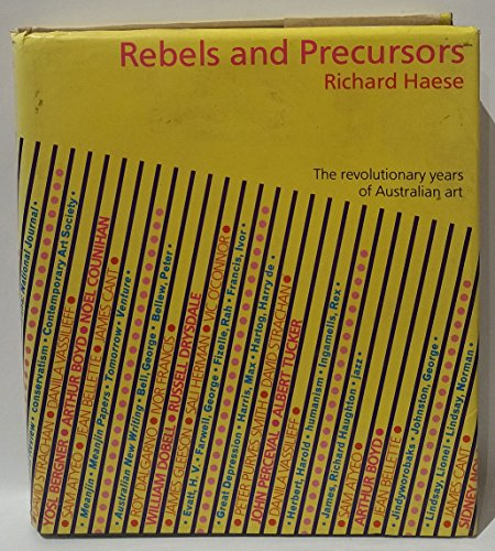 9780713913620: Rebels and Precursors: Revolutionary Years of Australian Art