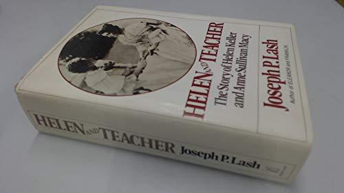 9780713913637: Helen and Teacher: Story of Helen Keller and Anne Sullivan Macy
