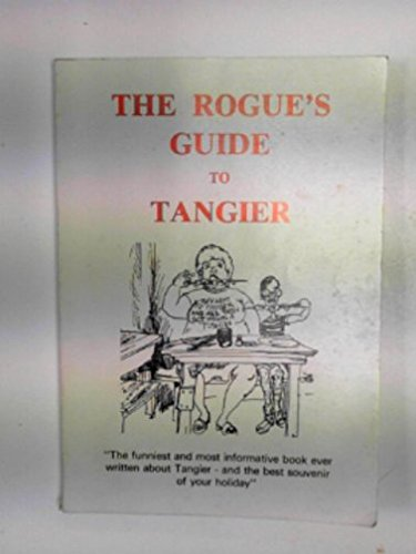 9780713913910: The rogue's guide to Tangier
