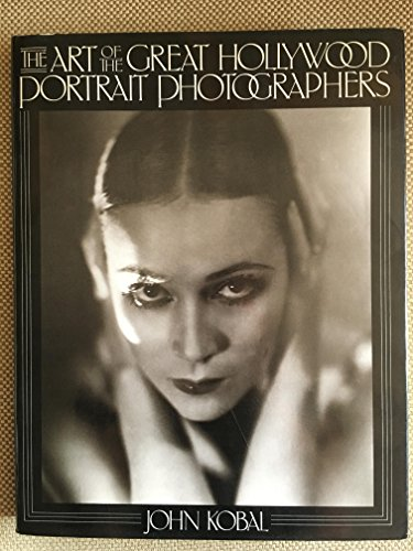 9780713913934: The Art of the Great Hollywood Portrait Photographers 1925-1940
