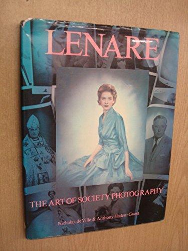Lenare: The Art of Society Photography,1924-1977: Nicholas De Ville