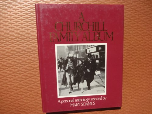 9780713914634: Churchill Family Album: A Personal Anthology