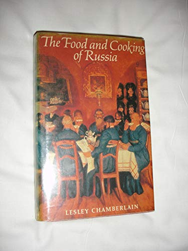 9780713914689: The Food and Cooking of Russia