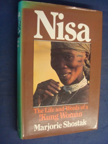 9780713914863: Nisa : The Life and Words of a !Kung Woman