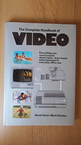 9780713914931: Complete Handbook of Video