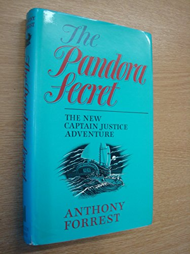 The Pandora Secret: A Captain Justice Story.: Forrest, Anthony (Pseudonym of Antony Brown and ...