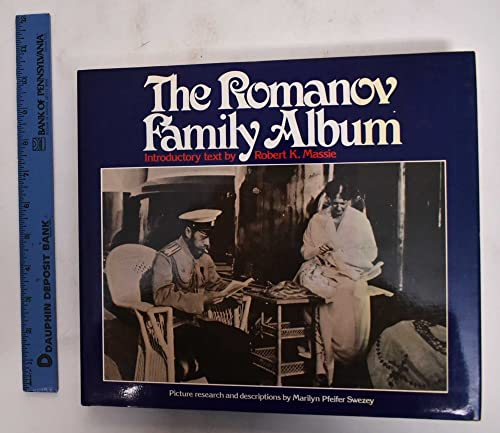 9780713915112: The Romanov Family Album. 1982. Cloth with dustjacket.