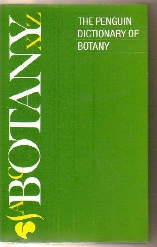 The Penguin Dictionary of Botany: Edited by Stephen