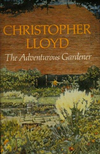 9780713915358: Adventurous Gardener