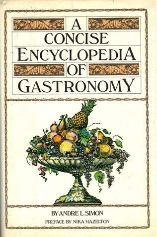 9780713915440: A Concise Encyclopaedia of Gastronomy