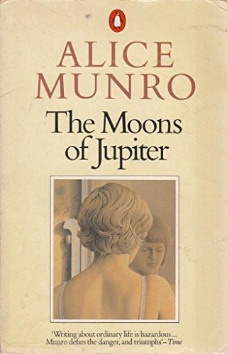 The Moons of Jupiter. Stories by .: Munro, Alice