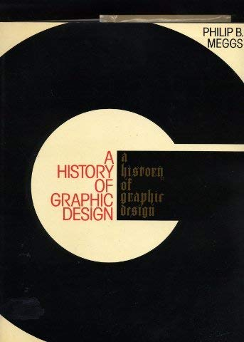 Philip Meggs History Graphic Design Softcover Abebooks
