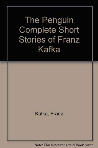 9780713916300: The Penguin Complete Short Stories of Franz Kafka