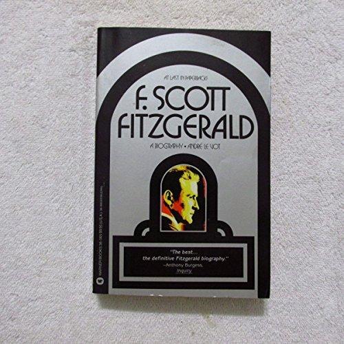 F.Scott Fitzgerald: A Biography: Vot, Andre Le