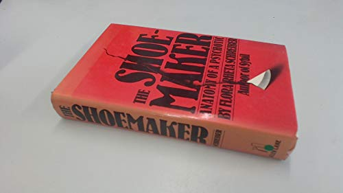 9780713916362: The Shoemaker: Anatomy of a Psychotic