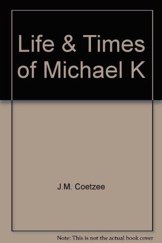 9780713917109: Life & Times of Michael K
