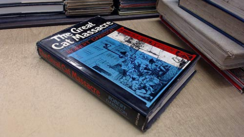 9780713917284: The Great Cat Massacre: And Other Episodes in French Cultural History