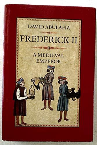 9780713990041: Frederick II: A Medieval Emperor