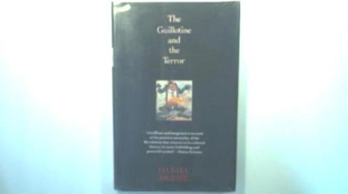 9780713990089: The Guillotine and the Terror