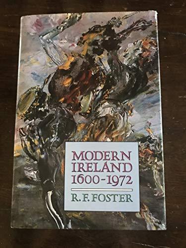 9780713990102: Modern Ireland: 1600-1972