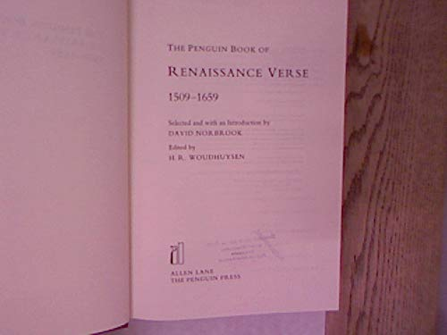9780713990164: The Penguin Book of Renaissance Verse: 1509-1659