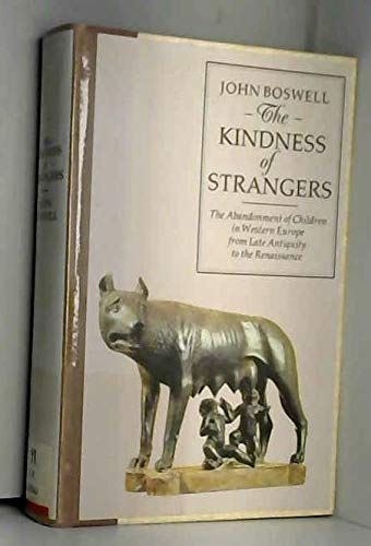 9780713990195: The Kindness of Strangers: Abandonment of Children in Western Europe from Late Antiquity to the Renaissance