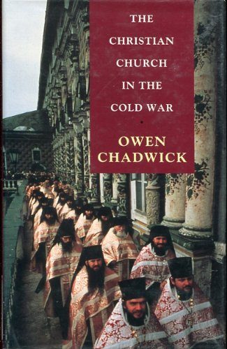9780713990461: The Christian Church in the Cold War