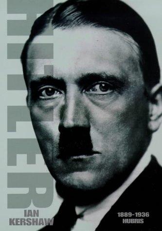 Kershaw, Ian : Hitler 1889-1936: Hubris (Allen Lane History): Kershaw, Ian: