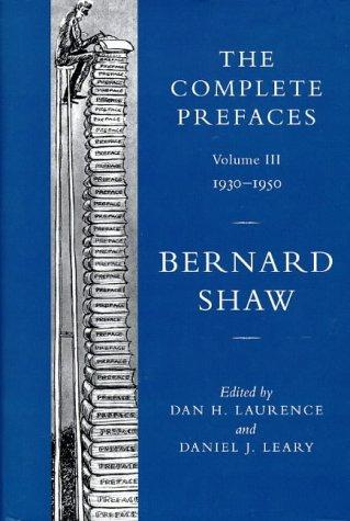 Bernard Shaw: The Complete Prefaces, Volume III: Shaw, Bernard; Laurence,