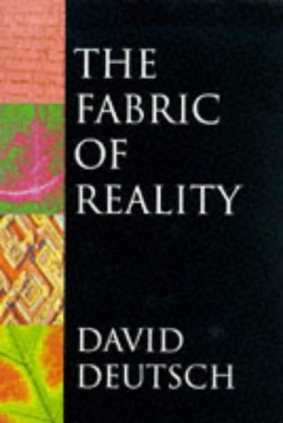 9780713990614: The Fabric of Reality: Towards a Theory of Everything (Allen Lane Science)
