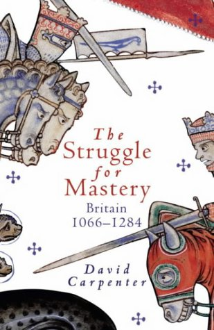 9780713990652: The struggle for mastery: Britain 1066 - 1284