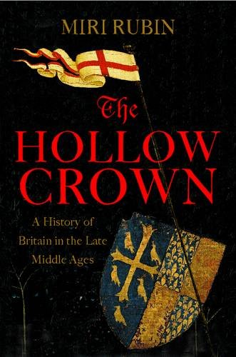 9780713990669: The Hollow Crown: A History of Britain in the Late Middle Ages: Vol 4