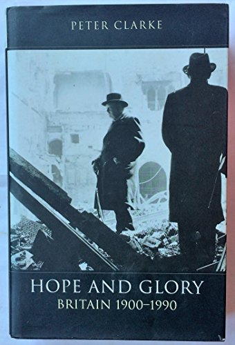 9780713990713: Hope and Glory: Britain, 1900-90 (The Penguin History of Britain)