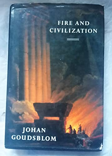 9780713990775: Fire and Civilization