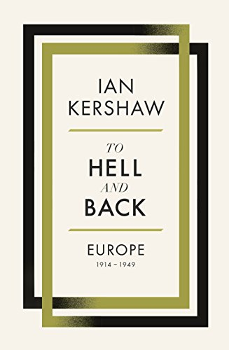 9780713990898: To Hell and Back: Europe, 1914-1949 (Alan Lane History)