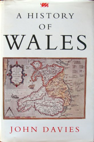 9780713990980: A History of Wales