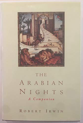 9780713991055: The Arabian Nights: A Companion