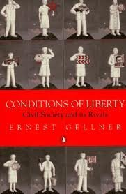 9780713991147: Conditions of Liberty: Civil Society and Its Rivals