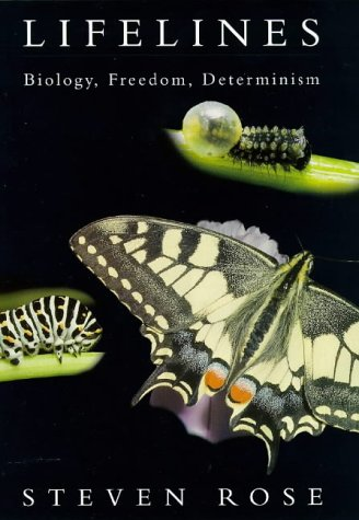 9780713991574: 'LIFELINES: BIOLOGY, FREEDOM, DETERMINISM (LANE SCIENCE)'
