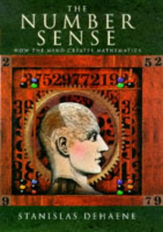9780713991703: The Number Sense. How the Mind Creates Mathematics